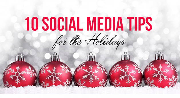 10 Social Media Tips for the Holidays
